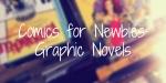 Comics for Newbies: Graphic Novels FI